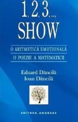 1 2 3 ... Show. O Aritmetica Emotionala O Poezie A Matematicii - Eduard Dancila Ioan Dancila