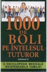 1000 de boli pe intelesul tuturor vol. 2 - Ch. Prudhomme J.-F. D Ivernois