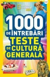 1000 de intrebari de cultura generala - National Geographic Kids