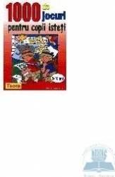 1000 de jocuri pentru copii isteti Carti