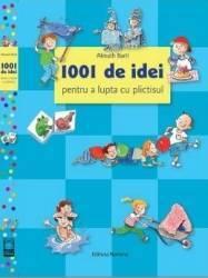1001 de idei pentru a lupta cu plictisul - Almuth Bartl