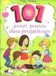 101 jocuri pentru clasa pregatitoare - Olga Piriiala Carti