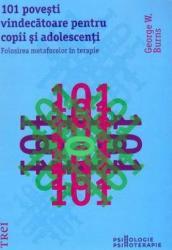 101 Povesti vindecatoare pentru copii si adolescenti - George W. Burns