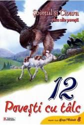 12 povesti cu talc Soimul si cioara plus alte povesti