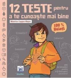 12 teste pentru a te cunoaste mai bine. 100 baieti - Beatrice Copper-Royer