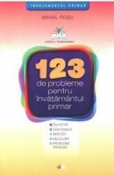 123 de probleme pentru invatamantul primar - Mihail Rosu