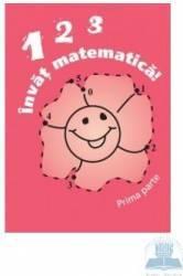 123 Invat matematica - Prima parte Carti