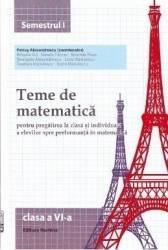 2014 Teme de matematica clasa 6 sem. 1 - Petrus Alexandrescu