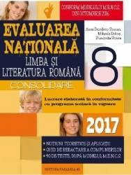 2017 Evaluare nationala. Romana - Clasa a 8-a - Consolidare Ed.2 - Anca Davidoiu-Roman Carti