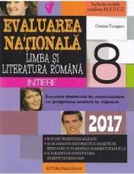 2017 Evaluare nationala Romana cls 8 Initiere - Cristina Tunegaru