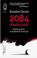 2084 Sfarsitul lumii - Boualem Sansal Carti
