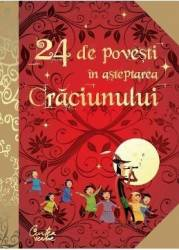 24 de povesti in asteptarea Craciunului Carti