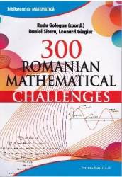 300 Romanian mathematical challenges - Radu Gologan title=300 Romanian mathematical challenges - Radu Gologan