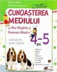 4-5 Ani cunoasterea mediului cu Rita-Gargarita caiet pentru grupa mijlocie - Mihaela Mitroi Stefani