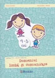 4-5 ani Grupa mijlocie domeniul Limba si comunicare - Irina Curelea