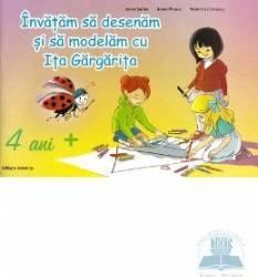 4 Ani + - Invatam Sa Desenam Si Sa Modelam Cu Ita Gargarita - Ioana Suilea Carti