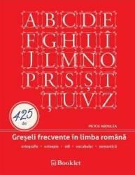 425 de greseli frecvente in limba romana - Petcu Abdulea