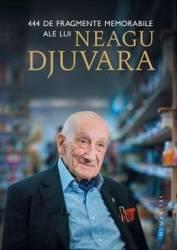 444 de fragmente memorabile ale lui Neagu Djuvara Carti