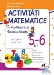 5-6 ani Activitati matematice grupa mare - Stefania Antonovici Mihaela Mitroi Carti