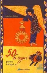 50 de ingeri pentru intregul an - Anselm Grun