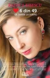6 din 49 de sanse la iubire - Raluca Kisescu Carti