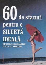 60 de sfaturi pentru o silueta ideala title=60 de sfaturi pentru o silueta ideala