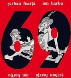69 o kamasutra pentru intelectuali - Serban Foarta Ion Barbu title=69 o kamasutra pentru intelectuali - Serban Foarta Ion Barbu