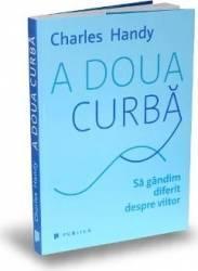 A doua curba - Charles Handy Carti