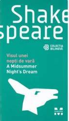 A Midsummer Nights dream - Visul unei nopti de vara - W. Shakespeare