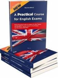 A Practical Course for English Exams. Methodological Guide - Rinca Felicia Carti