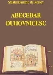 Abecedar duhovnicesc - Sfantul Dimitrie de Rostov Carti