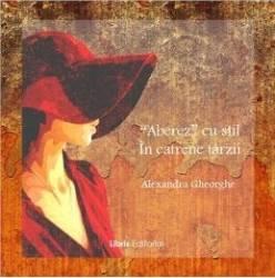 Aberez cu stil in catrene tarzii - Alexandra Gheorghe