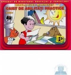 Abilitati practice cls 1 caiet - Mirela Rizea-Marinescu Carti