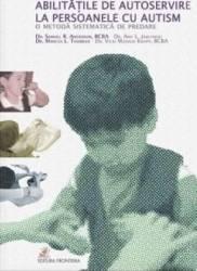 Abilitatile de autoservire la persoanele cu autism - Samuel R. Anderson Carti