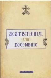 Acatistierul lunii decembrie