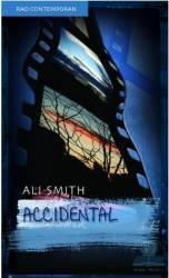 Accidental - Ali Smith Carti