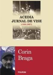 Acedia. Jurnal De Vise 1998-2007 - Corin Braga