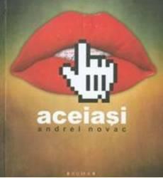 Aceiasi + CD - Andrei Novac