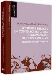 Actiunile directe in contractele civile reglementate de noul Cod civil - Dominic-Alexandru Gidro