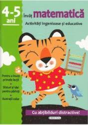 Activitati ingenioase si educative Invat matematica 4-5 ani Carti