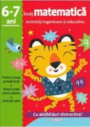Activitati ingenioase si educative Invat matematica 6-7 ani