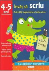 Activitati ingenioase si educative Invat sa scriu 4-5 ani Carti