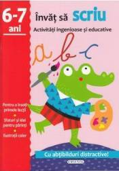 Activitati ingenioase si educative Invat sa scriu 6-7 ani Carti