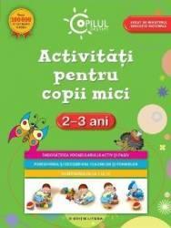Activitati pentru copii mici 2-3 ani ed.2015 Carti