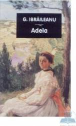 Adela - G. Ibraileanu