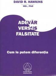 Adevar versus falsitate - David R. Hawkins