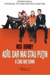 Adio dar mai stau putin - Nick Hornby