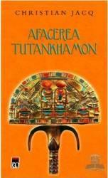 Afacerea Tutankhamon - Christian Jacq Carti
