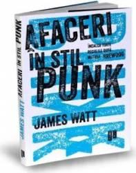 Afaceri in stil punk - James Watt Carti