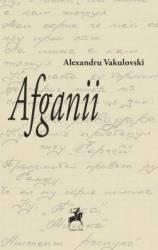 Afganii - Alexandru Vakulovski title=Afganii - Alexandru Vakulovski